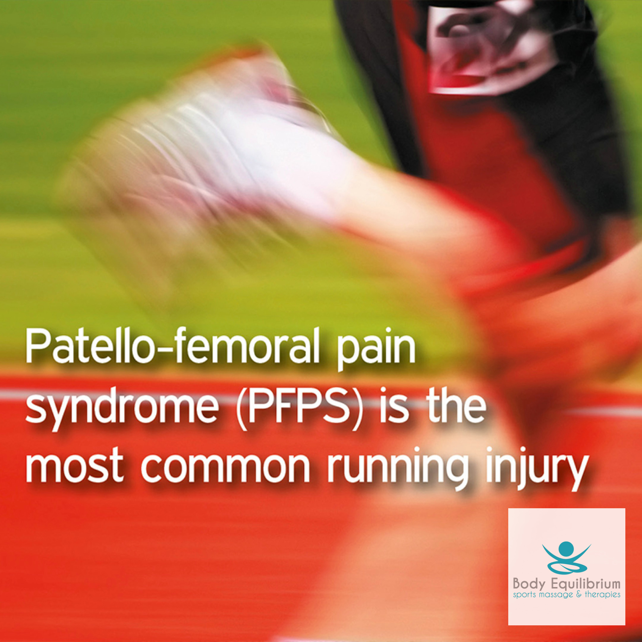 Patello-Femoral Pain Syndrome (PFPS) – Body Equilibrium